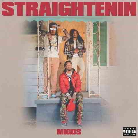 دانلود آهنگ Migos به نام Straightenin