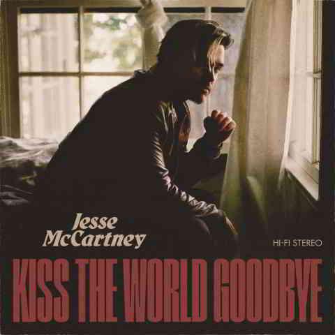دانلود آهنگ Jesse McCartney به نام Kiss the World Goodbye