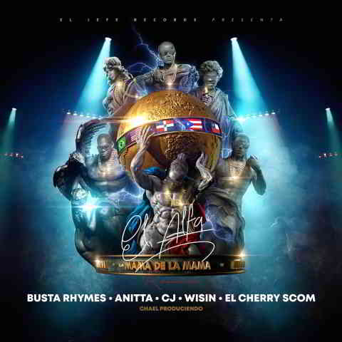 دانلود آهنگ El Alfa, Busta Rhymes & Anitta به نام La Mamá de la Mamá (Remix)