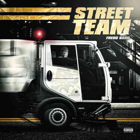 دانلود آهنگ Fredo Bang به نام Street Team