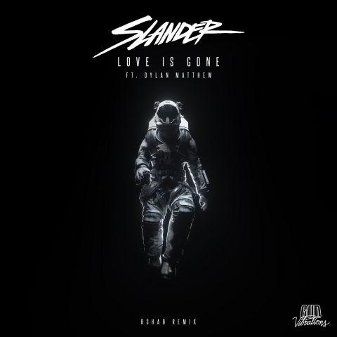 دانلود آهنگ SLANDER, Dylan Matthew & R3HAB به نام Love Is Gone (R3HAB Remix)
