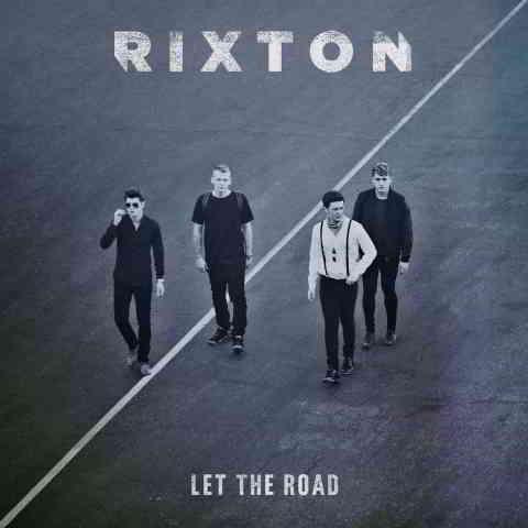 دانلود آهنگ Rixton به نام Let The Road