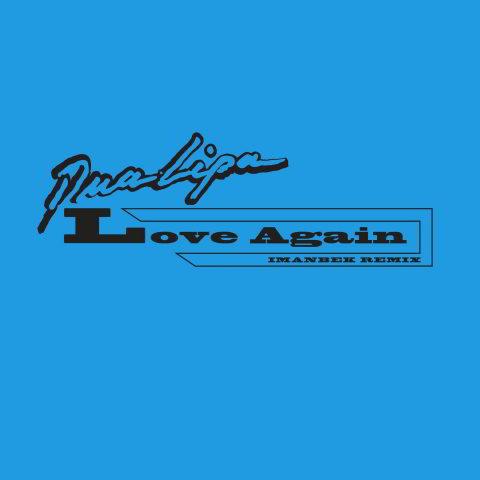 دانلود آهنگ Dua Lipa به نام Love Again (Imanbek Remix)