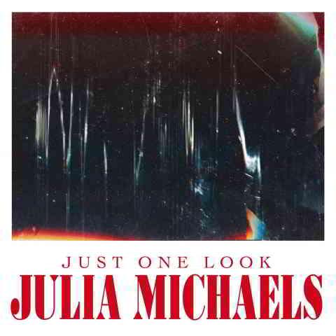 دانلود آهنگ Julia Michaels به نام Just One Look